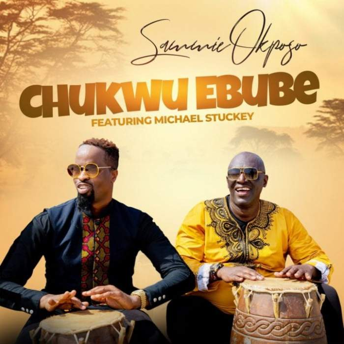 MP3 audio and MP4 video download 'Chukwu Ebube' by Sammie Okposo feat. Micheal Stuckey. Award winning International Gospel Artist, Sammie Okposo is out with his 7th release for the year.