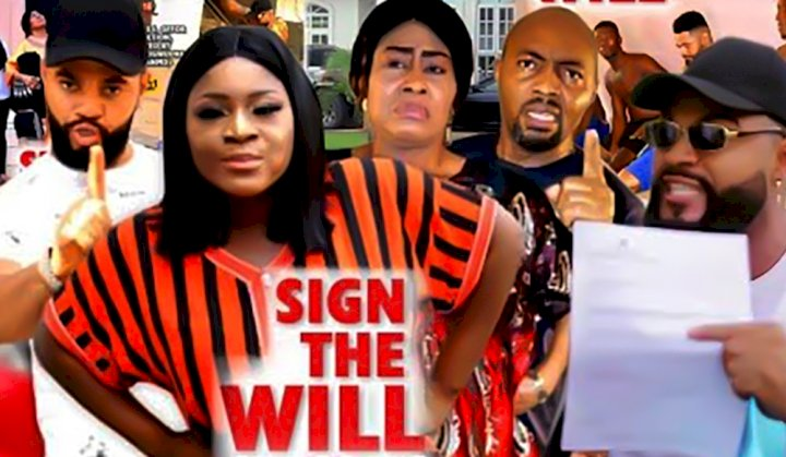 Sign The Will Full Movie Download Nigerian, Sign The Will Full Movie Download Netnaija, Sign The Will Full Movie Download Online Netnaija, Sign The Will Full Movie HD Download Netnaija, Sign The Will Movie Download Netnaija, Sign The Will Movie Free Download Netnaija, Sign The Will Nollywood Movie download, Sign The Will Nigerian Movie Download