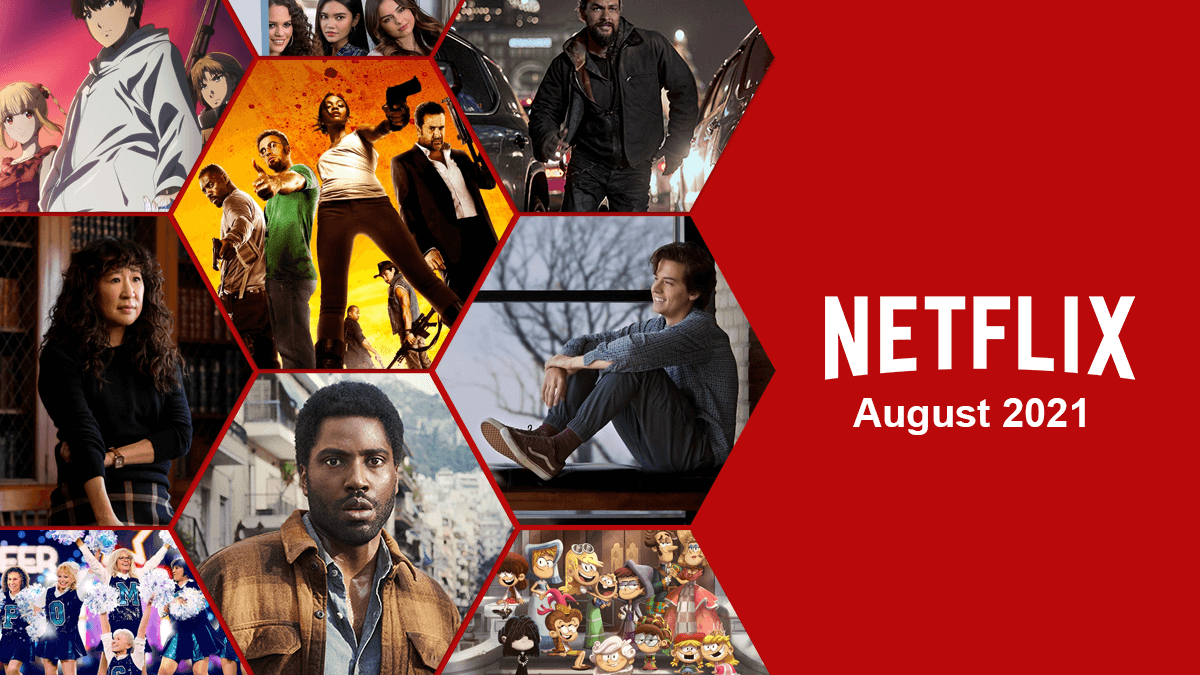 What's Coming to Netflix in August 2021